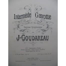 GOUDAREAU Jules Intermède Gavotte Piano Violon