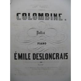 DESLONCRAIS Emile Colombine Piano XIXe siècle