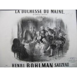 BOHLMAN SAUZEAU Henri La Duchesse du Maine Piano 1856