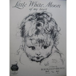 BROWN Bertrand Little White Moon Dédicace Chant Piano 1923