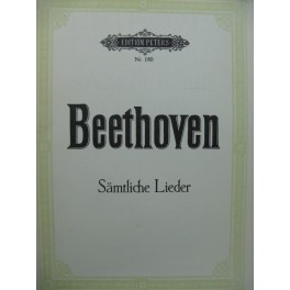 BEETHOVEN Sämtliche Lieder 67 Pièces Chant Piano