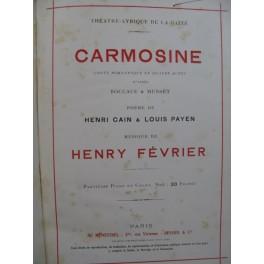 FÉVRIER Henry Carmosine Opéra Chant Piano 1913