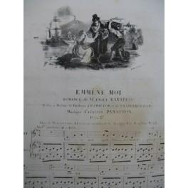 PANSERON Auguste Emmène Moi Chant Piano ca1830