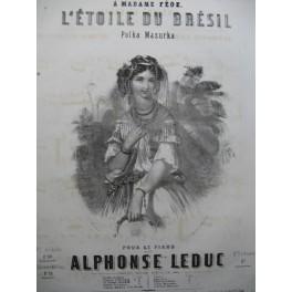 LEDUC Alphonse L'Etoile du Brésil Piano ca1850