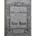 MASSÉ Victor Paul and Virginia Opéra Chant Piano 1876