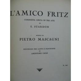 MASCAGNI Pietro L'Amico Fritz Opera Chant Piano 1953