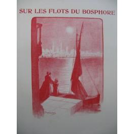 HAMEL G. et DEVAUX B. Sur les Flots du Bosphore Piano