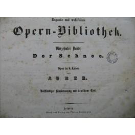 AUBER D. F. E. Der Schnee La Neige Opéra Chant Piano XIXe