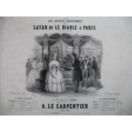 LE CARPENTIER Adolphe Satan ou Le Diable à Paris Quadrille Piano 4 mains ca1850