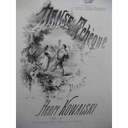 KOWALSKI Henry Danse Tchèque Piano 1869