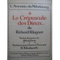 WAGNER Richard Le Crépuscule des Dieux Opéra Piano Chant