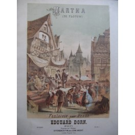 DORN Edouard Martha Piano XIXe siècle