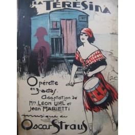 STRAUS Oscar La Térésina Opérette Chant Piano 1927