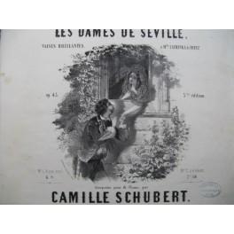 SCHUBERT Camille Les Dames de Séville Piano 4 mains ca1840