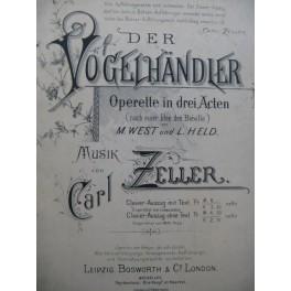 ZELLER Carl Der Vogelhänder Opérette Chant Piano 1891