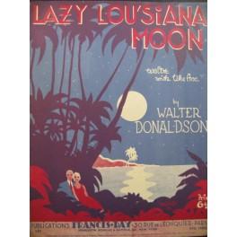 DONALDSON Walter Lazylou'siana Moon Chant Piano 1930