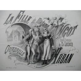 ARBAN La Fille de Madame Angot Lecocq Quadrille Piano 4 mains ca1873