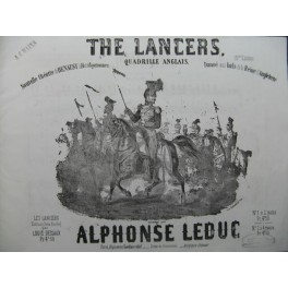 LEDUC Alphonse The Lancers Quadrille Piano 4 mains XIXe
