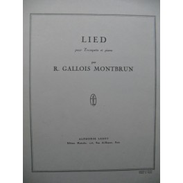 GALLOIS MONTBRUN Raymond Lied Trompette Piano 1950