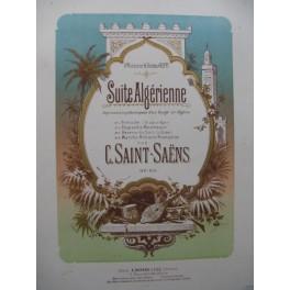 SAINT-SAËNS Camille Suite Algérienne Piano 4 mains 1881