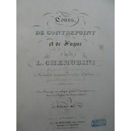 CHERUBINI Luigi Cours de contrepoint et de fugue 1863