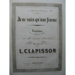 CLAPISSON Louis Je ne suis qu'un Femme Chant Piano ca1840