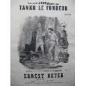 REYER Ernest Tanko Le Fondeur Nanteuil Chant Piano XIXe