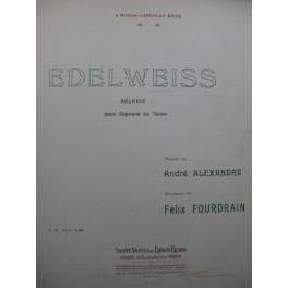 FOURDRAIN Félix Edelweiss Chant Piano 1914