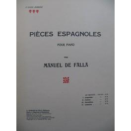 DE FALLA Manuel Pièces Espagnoles Piano 1909