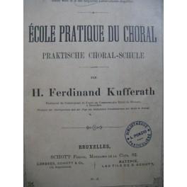 KUFFERATH H. Ferdinand Ecole Pratique du Choral ca1885