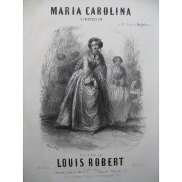 ROBERT Louis Maria Carolina Piano ca1850