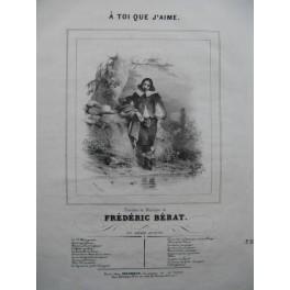 BERAT Frédéric A toi que j'aime Chant Piano ca1840