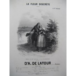 DE LATOUR Aristide La Fleur Discrète Chant Piano 1843