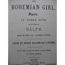 BALFE M. W. The Bohemian Girl Opéra Chant Piano 1882