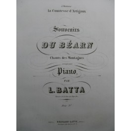 BATTA Laurent Souvenirs du Béarn Piano ca1850