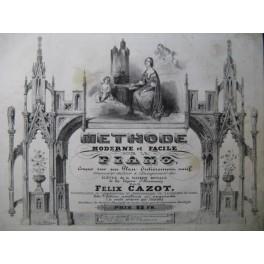 CAZOT Felix Méthode Moderne et facile de Piano ca1850