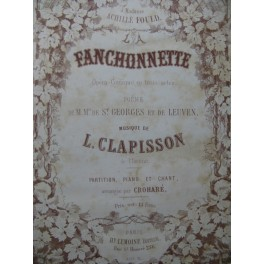 CLAPISSON Louis La Fanchonnette Opéra Chant Piano ca1857