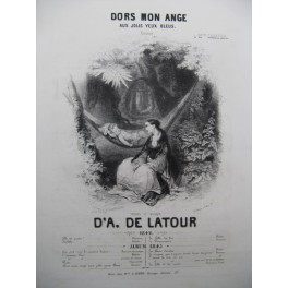 DE LATOUR D'A Dors Mon Ange Chant et Piano 1842