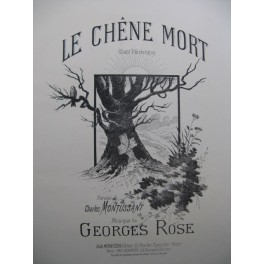 ROSE Georges Le Chêne Mort Chant Piano