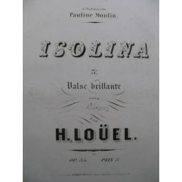 LOUEL Hippolyte Isolina Piano ca1845