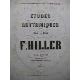 HILLER Ferdinand Etudes Rhythmiques Piano ca1850