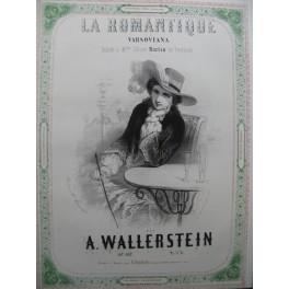 WALLERSTEIN A. La Romantique Piano ca1850