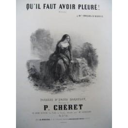 CHERET P. Qu'il Faut Avoir Pleuré Chant Piano ca1850