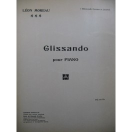 MOREAU Léon Glissando Dédicace Piano 1932