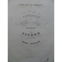 ROSELLEN Henri Fantaisie et Variations La Sirène Auber Piano 1844