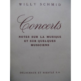 SCHMID Willy Concerts Notes sur la Musique 1941
