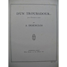 DESENCLOS Alfred D'un Troubadour Clarinette Piano 1949