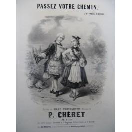 CHERET P. Passez votre Chemin Chant Piano ca1850