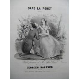 KASTNER Georges Dans la Forêt Chant Piano 1840