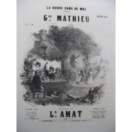 AMAT Léopold La Bonne Dame de Mai Chant Piano 1851
